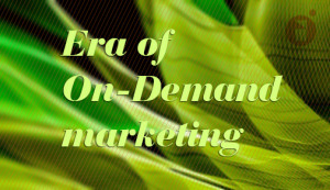 on demand marketing