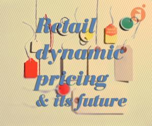 reatil dynamic pricing
