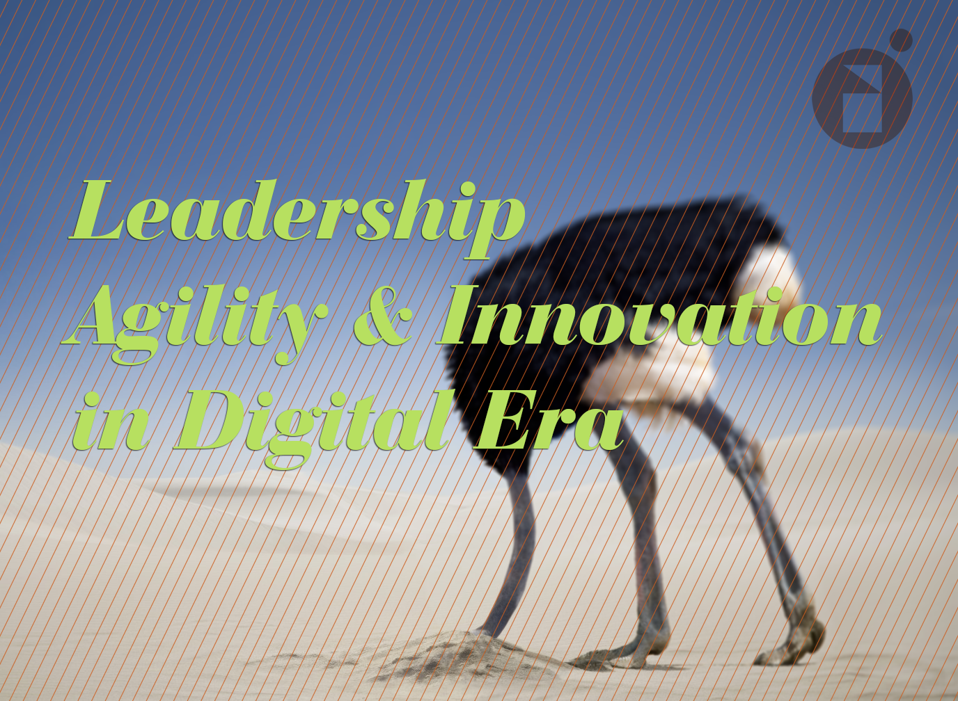 leadership agility and innovation in digital era by Justin Tsui