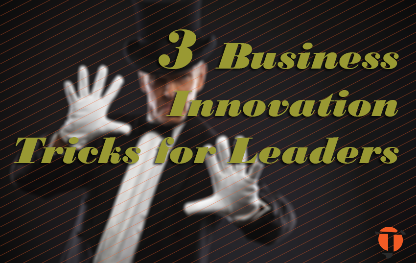 business innovation tricks